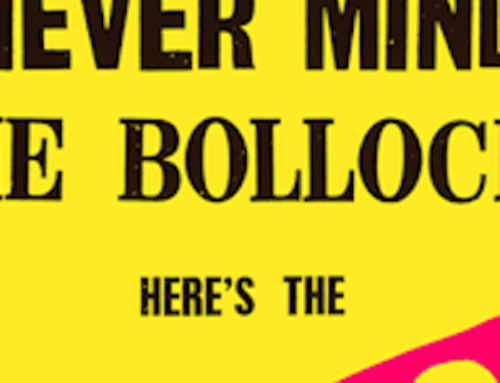 NEVER MIND THE BOLLOCKS – DAGS ATT VARA OREGELBUNDEN?